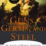 "Jared Diamond, ""Guns, Germs & Steel: The Fates of Human Societies"" (1997)"
